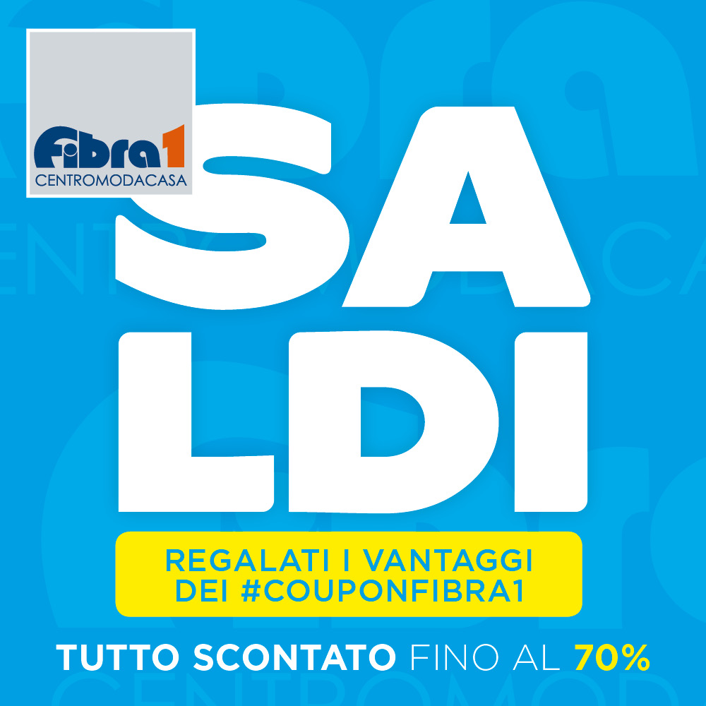 SALDI ESTATE 2021 - FIBRA1 - ARTICOLI PER LA CASA